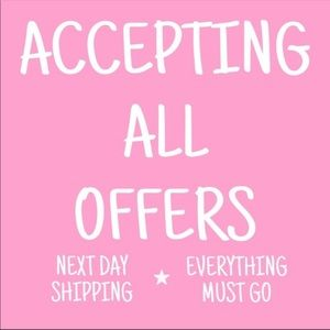 ALL OFFERS ACCEPTED